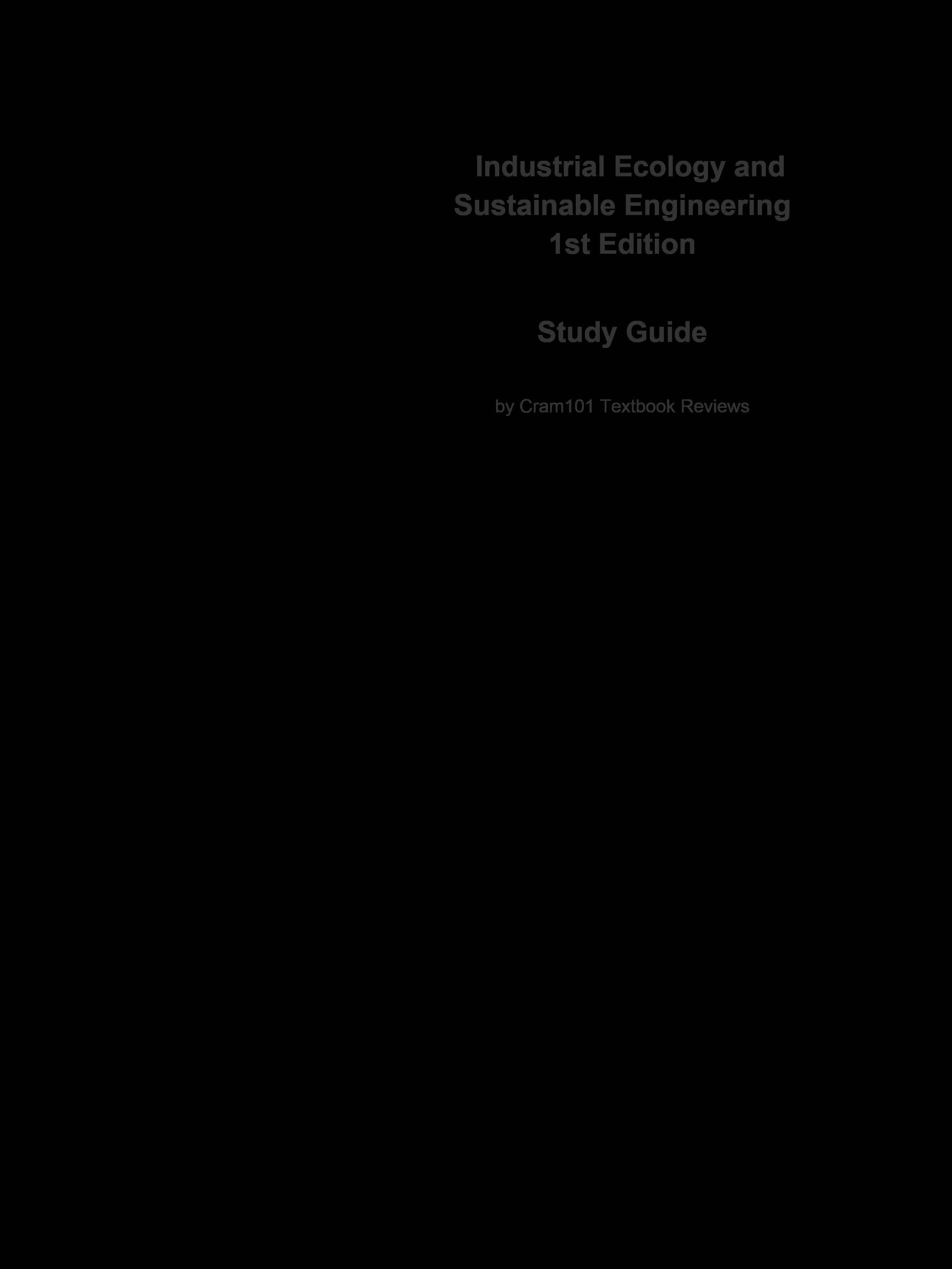 e-Study Guide for: Industrial Ecology and Sustainable Engineering by T. E. Graedel, ISBN 9780136008064