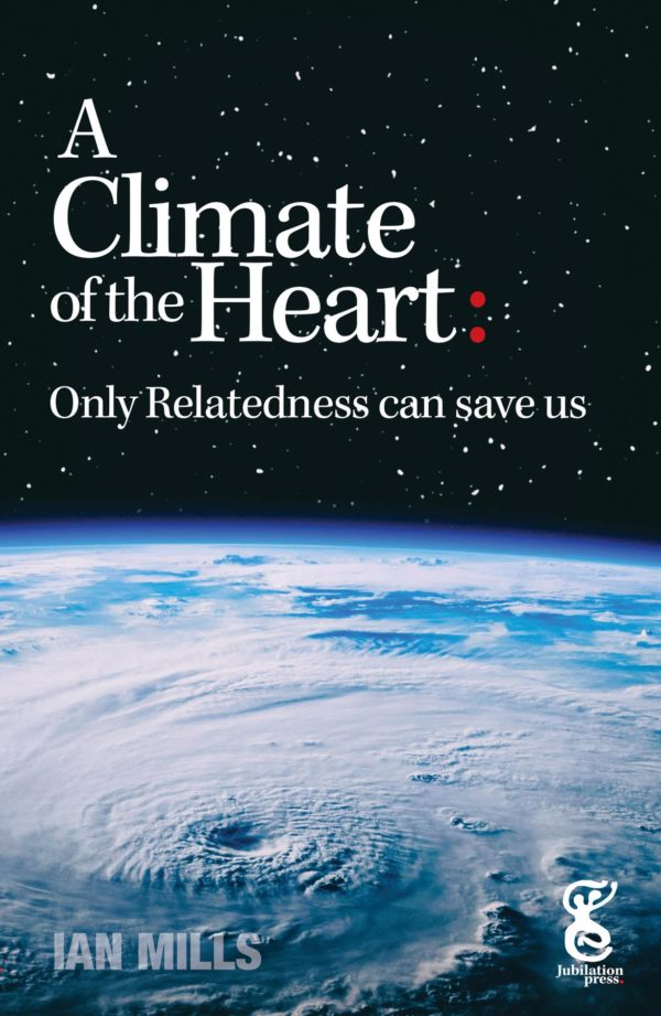 A Climate of the Heart: