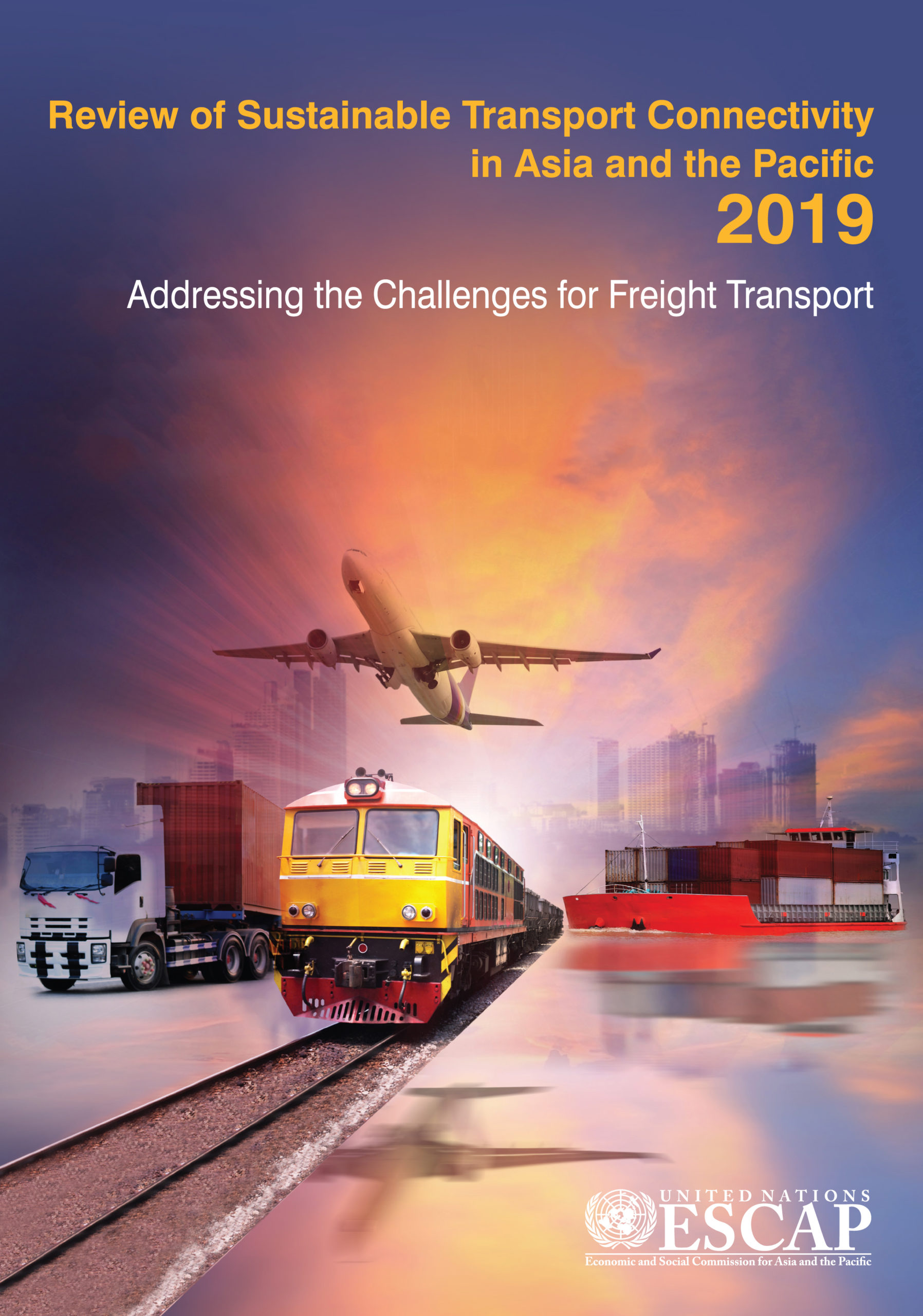 Review of Sustainable Transport Connectivity in Asia and the Pacific 2019