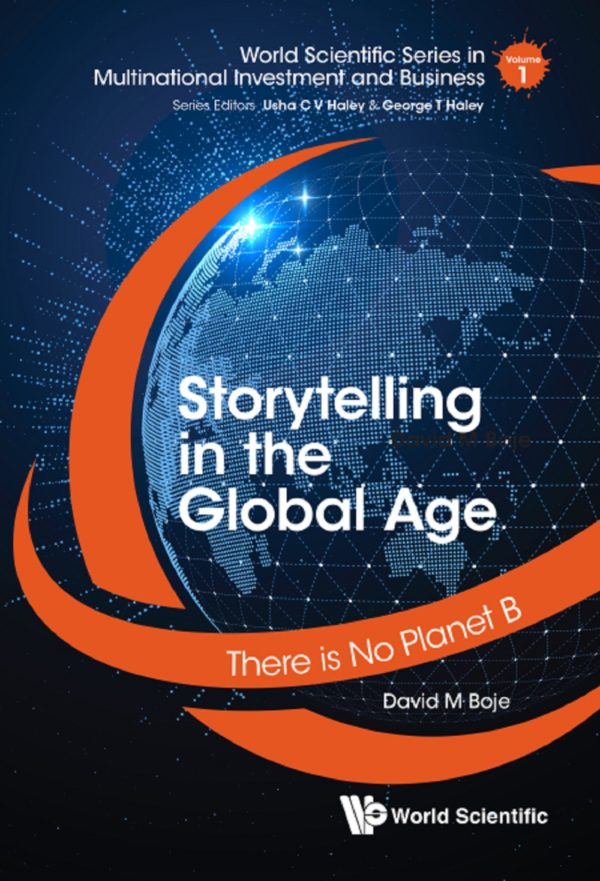 Storytelling In The Global Age: There Is No Planet B