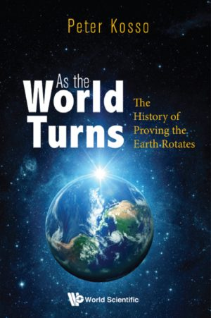 As The World Turns: The History Of Proving The Earth Rotates